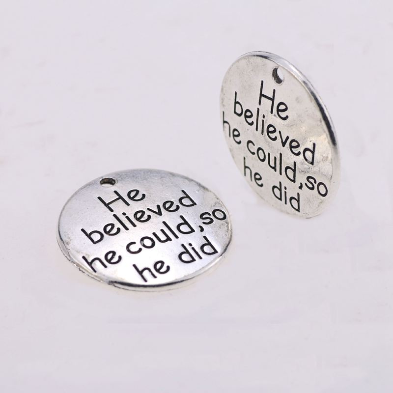 """10X /""""He believed he could,so he did 25mm DIY Antique Message Charms Pendant F5K8"""