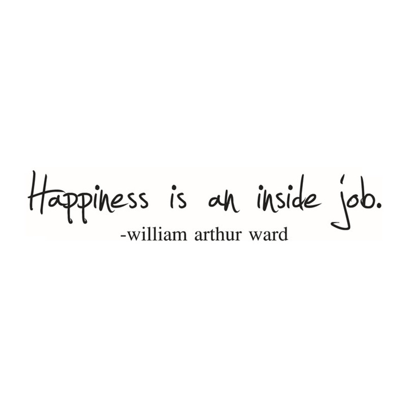 Happiness Is An Inside Job Quotes Wall Sticker PVC Art Decor Home Modern De  R6H5