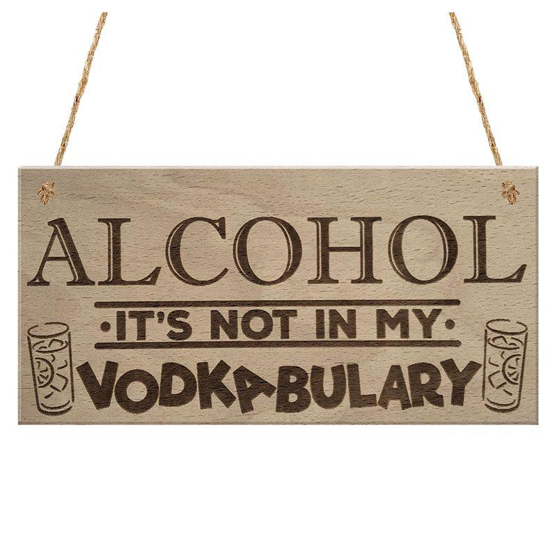 Alcohol Vodkabulary Funny Drink Vodka Friendship Hanging Plaque Joke Sign H9P7
